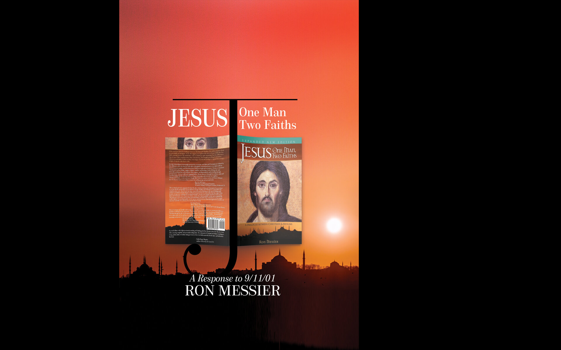 Jesus: One Man, Two Faiths: A Response to 9/11/01